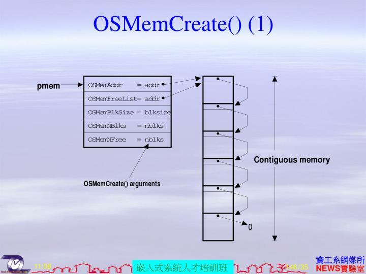 OSMemCreate() (1)
