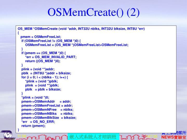 OSMemCreate() (2)