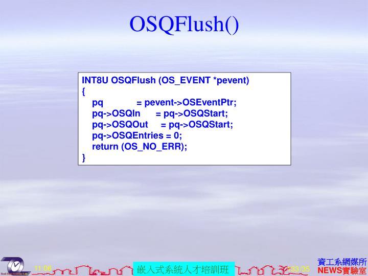 OSQFlush()