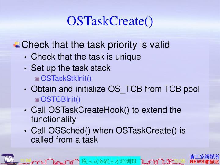 OSTaskCreate()