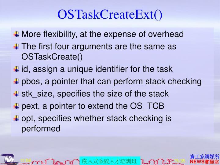 OSTaskCreateExt()