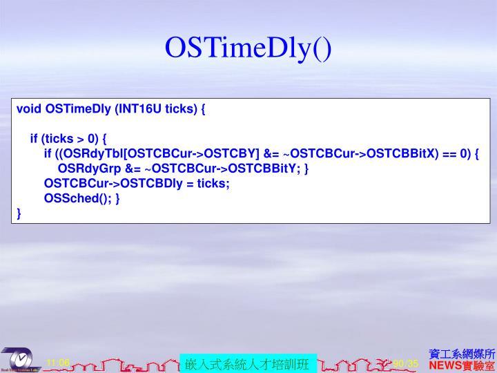 OSTimeDly()