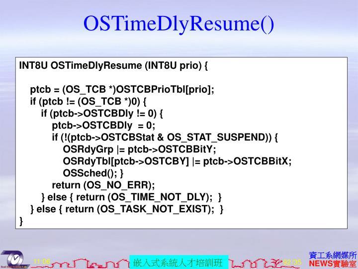 OSTimeDlyResume()