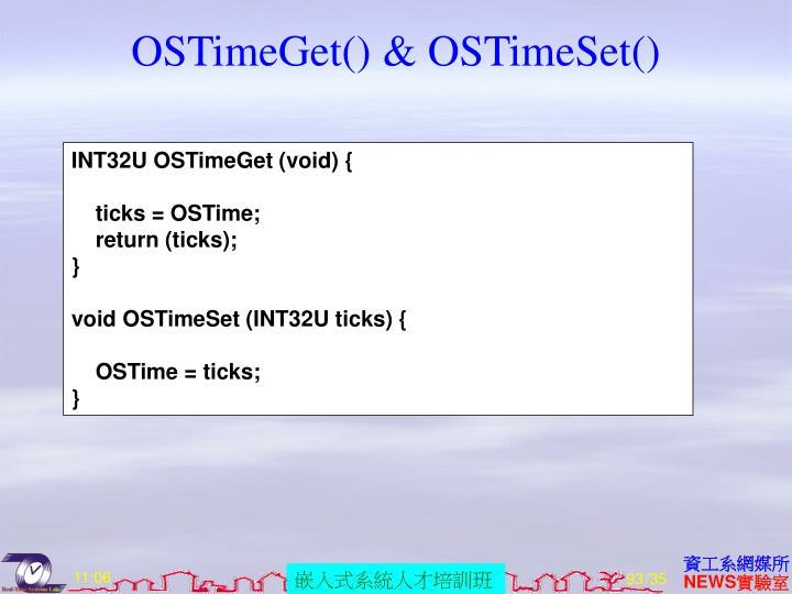 OSTimeGet() & OSTimeSet()