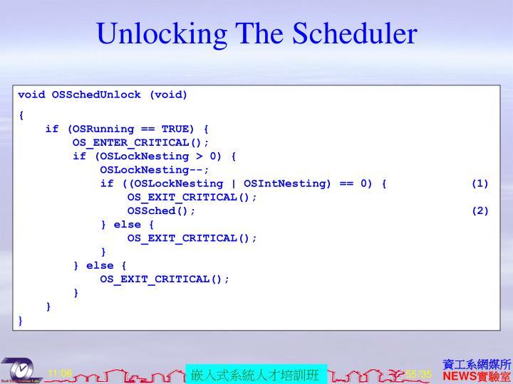 Unlocking The Scheduler