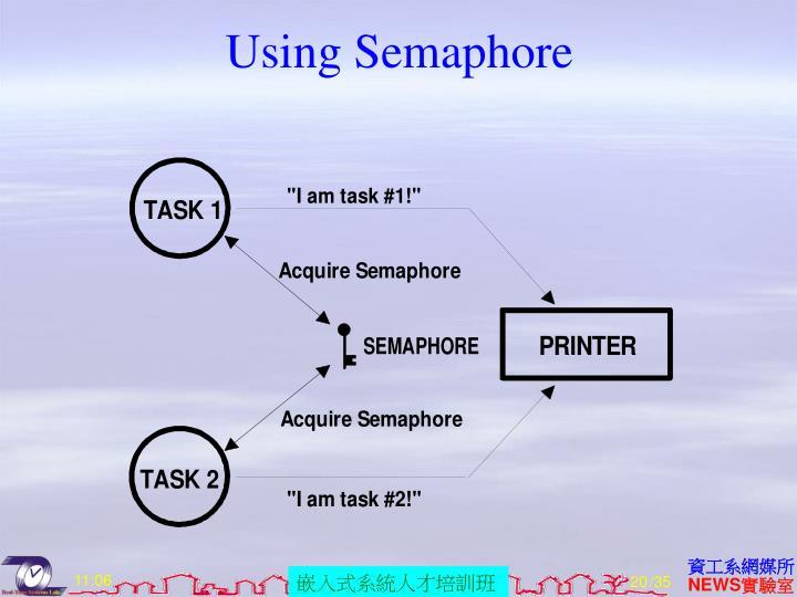 Using Semaphore
