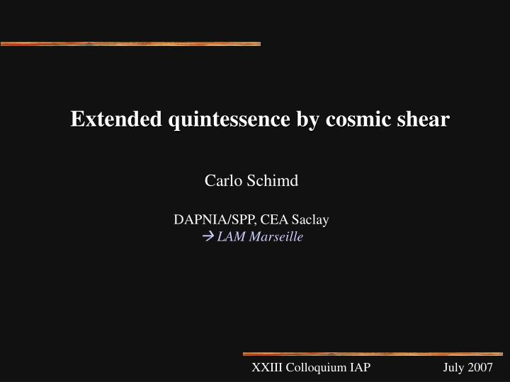 Extended quintessence by cosmic shear