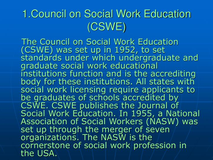 1.Council on Social Work Education (CSWE)