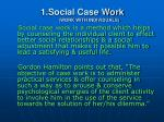 1 social case work work with individuals