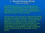 2 social group work work with groups