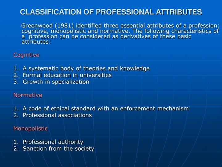 CLASSIFICATION OF PROFESSIONAL ATTRIBUTES