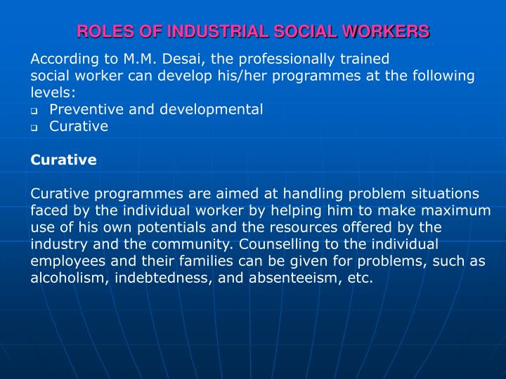 ROLES OF INDUSTRIAL SOCIAL WORKERS