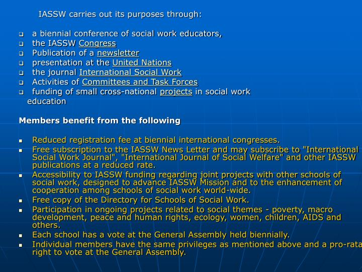 IASSW carries out its purposes through: