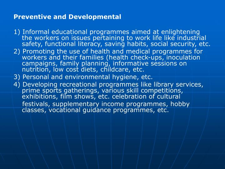 Preventive and Developmental