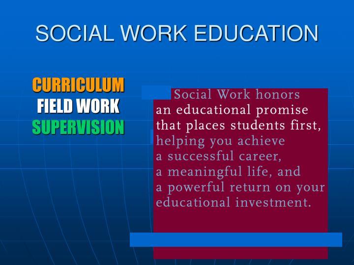 SOCIAL WORK EDUCATION