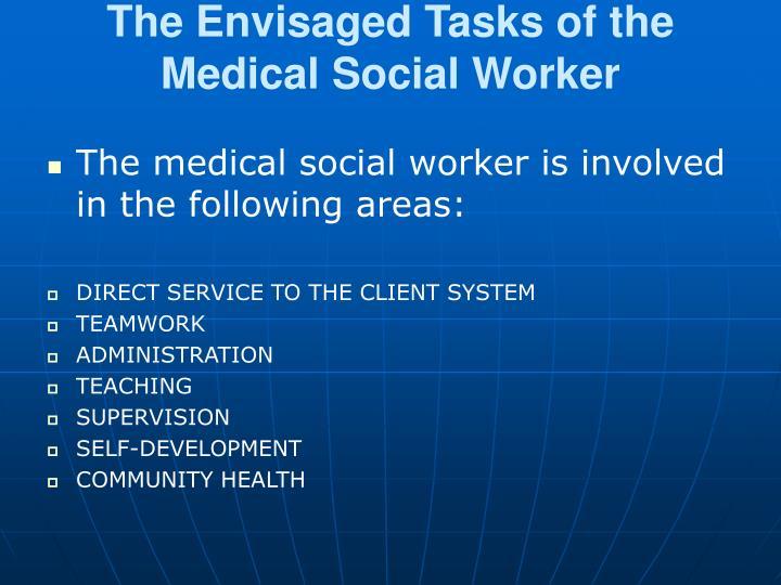 The Envisaged Tasks of the Medical Social Worker