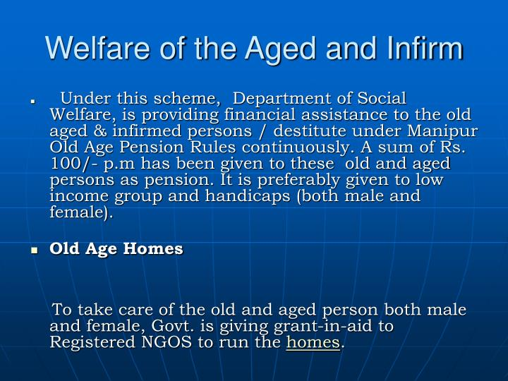 Welfare of the Aged and Infirm