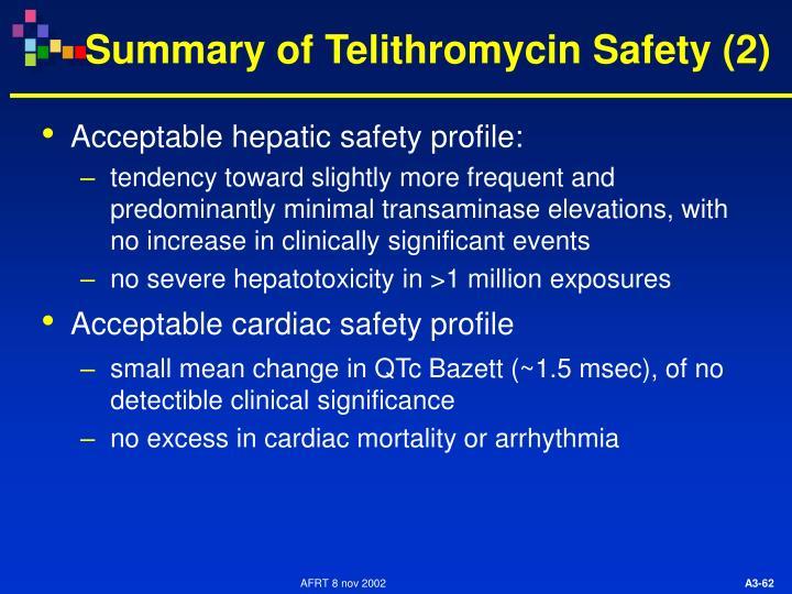 Summary of Telithromycin Safety (2)