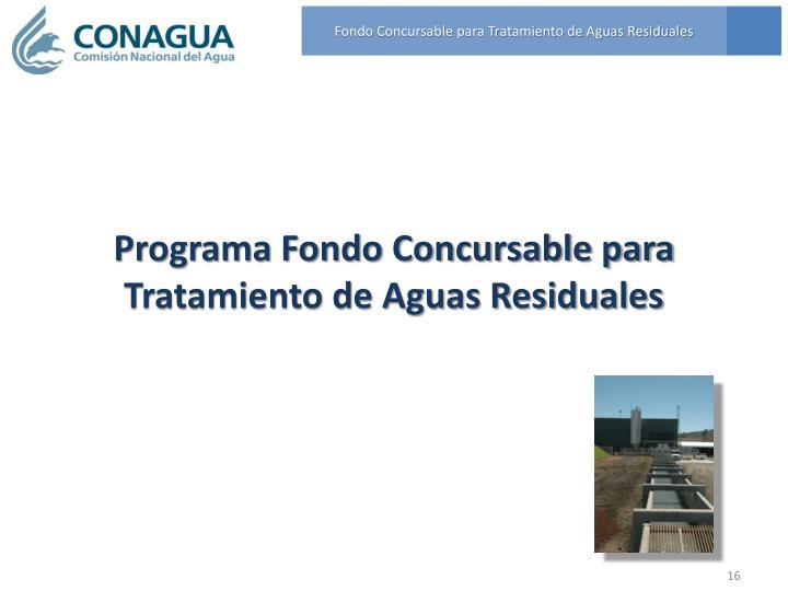 Fondo Concursable para Tratamiento de Aguas Residuales