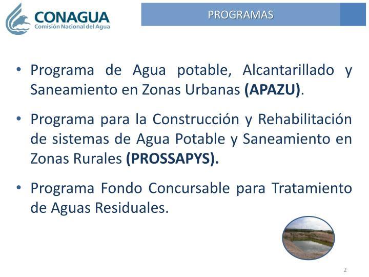 Programa de Agua potable, Alcantarillado y Saneamiento en Zonas Urbanas