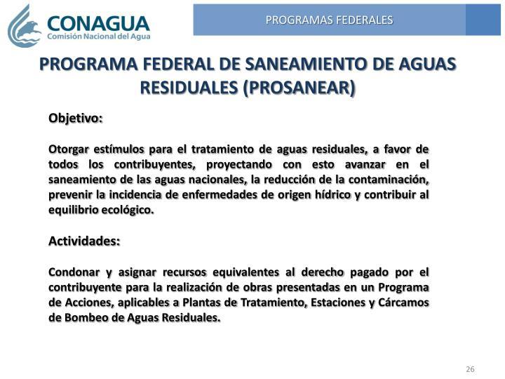 PROGRAMA FEDERAL DE SANEAMIENTO DE AGUAS RESIDUALES (PROSANEAR)