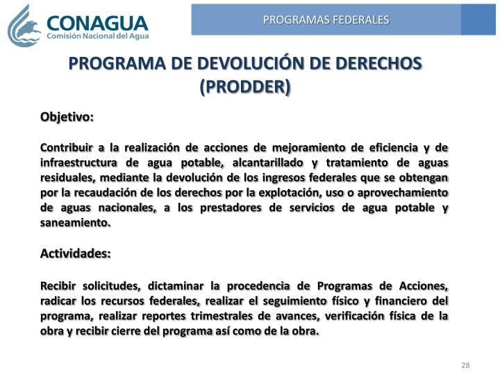 PROGRAMA DE DEVOLUCIÓN DE DERECHOS (PRODDER)