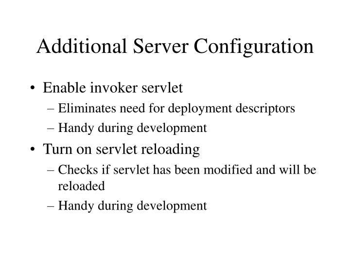 Additional Server Configuration