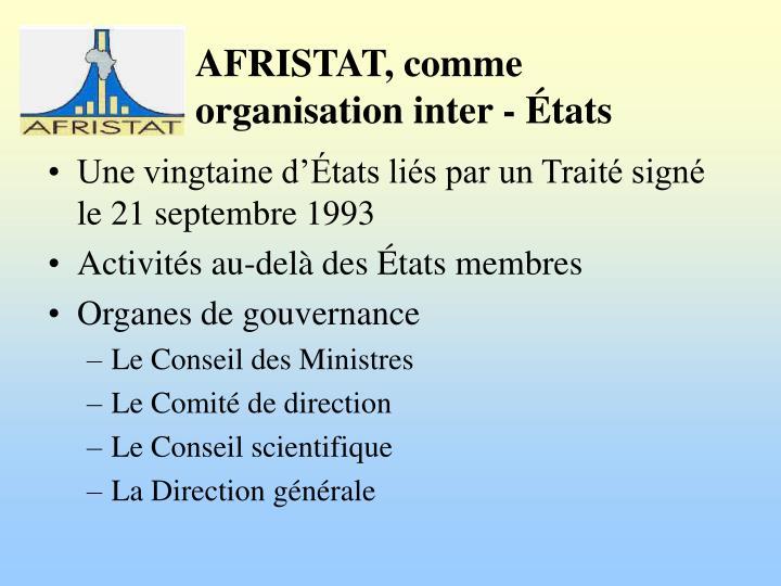 Une vingtaine d'États liés par un Traité signé le 21 septembre 1993