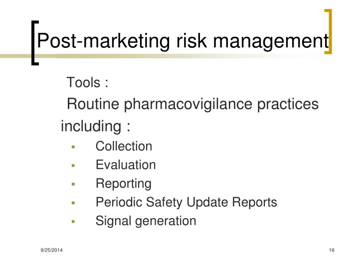Post-marketing risk management