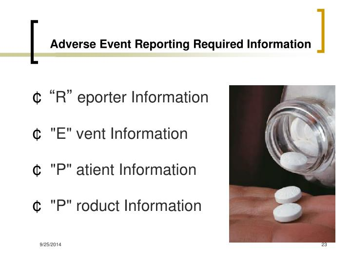 Adverse Event Reporting Required Information