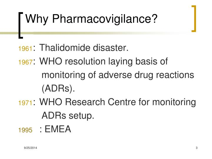 Why Pharmacovigilance?