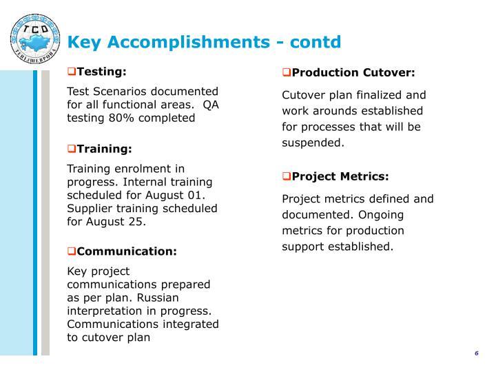 Key Accomplishments - contd