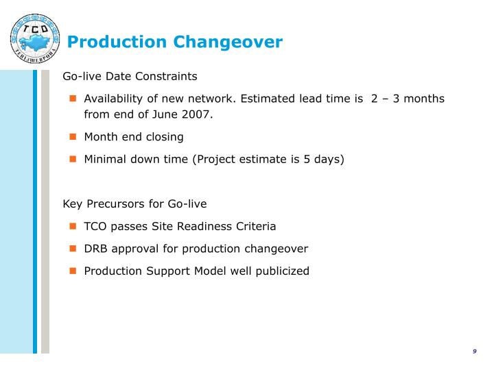 Production Changeover