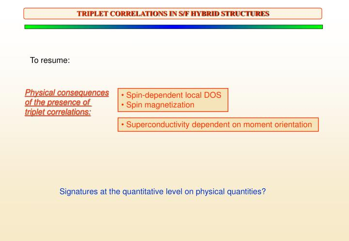 TRIPLET CORRELATIONS IN S/F HYBRID STRUCTURES