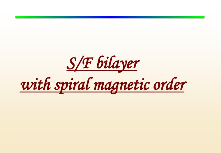 S/F bilayer