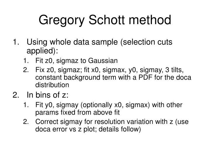 Gregory Schott method