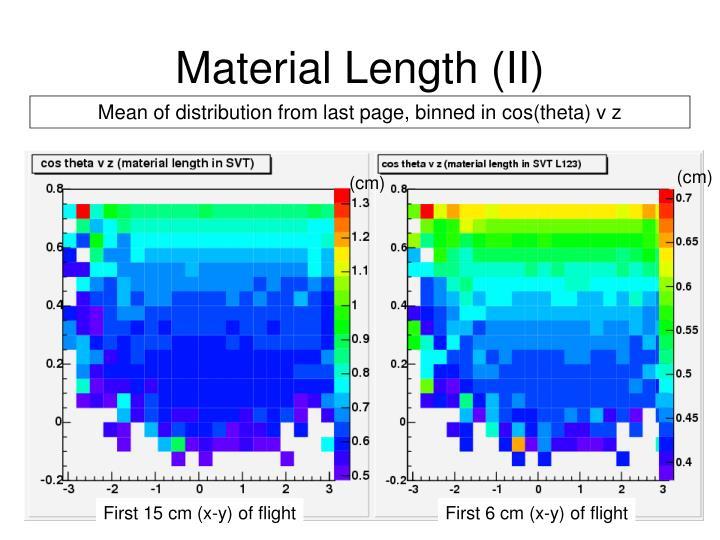 Material Length (II)