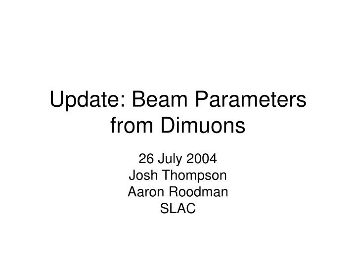 Update beam parameters from dimuons
