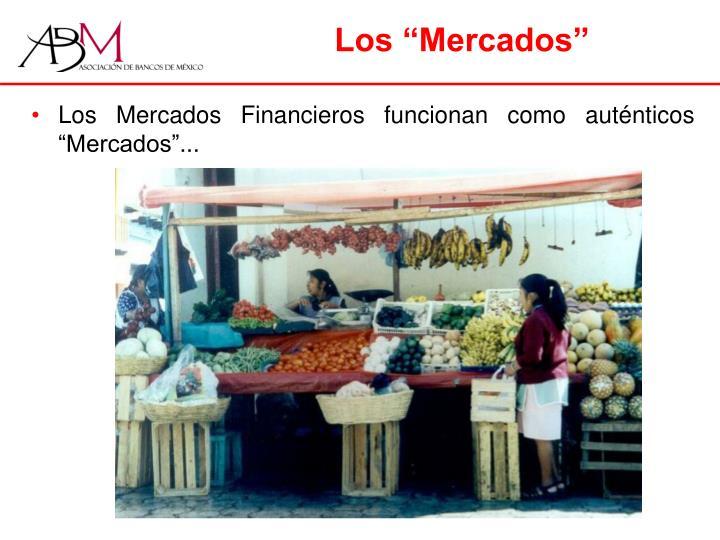 """Los """"Mercados"""""""
