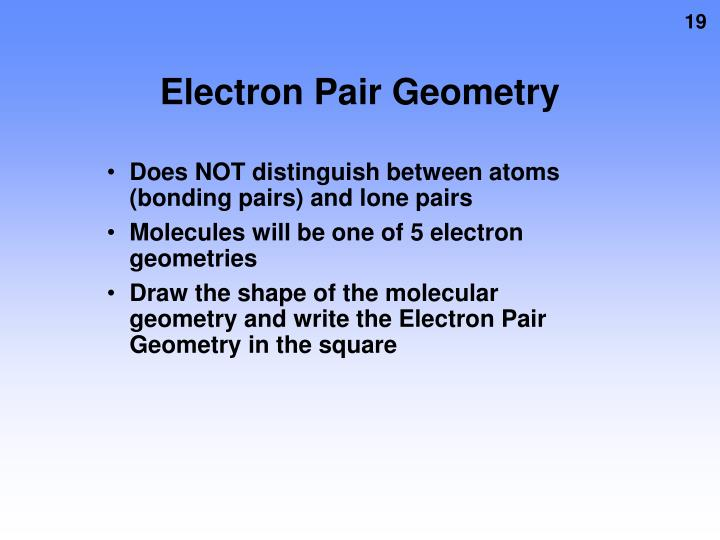 Electron Pair Geometry