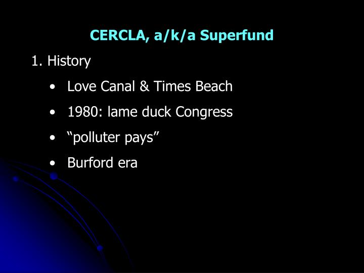 CERCLA, a/k/a Superfund