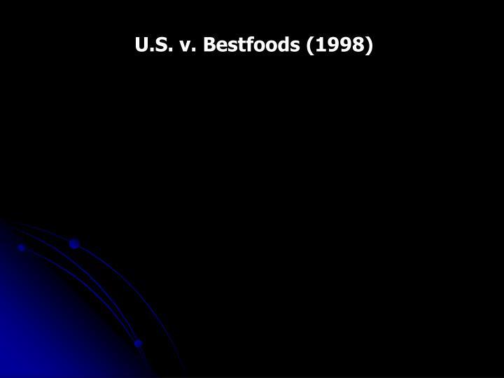 U.S. v. Bestfoods (1998)