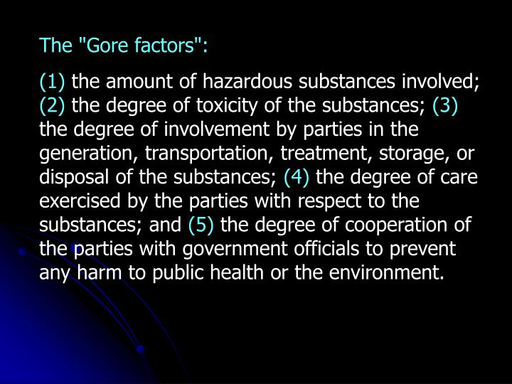 "The ""Gore factors"":"