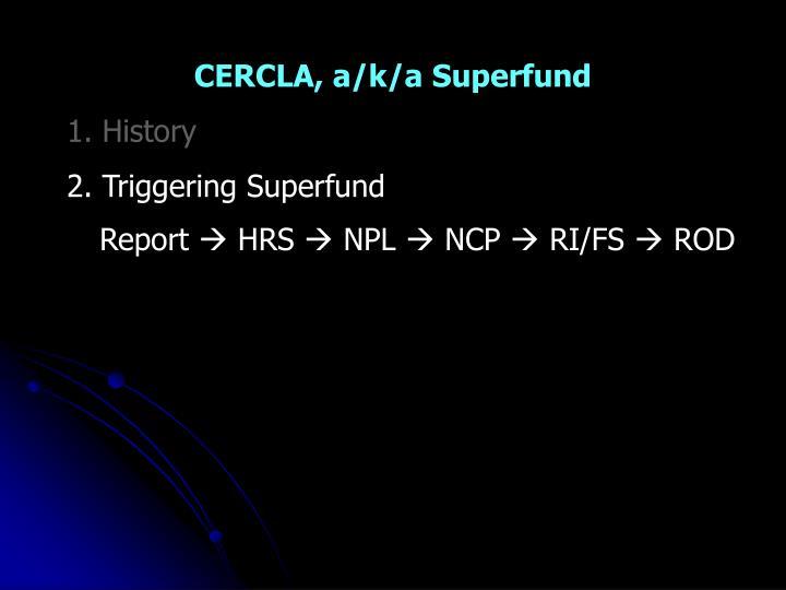 CERCLA, a/k/a Superfund