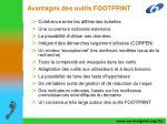 avantages des outils footprint