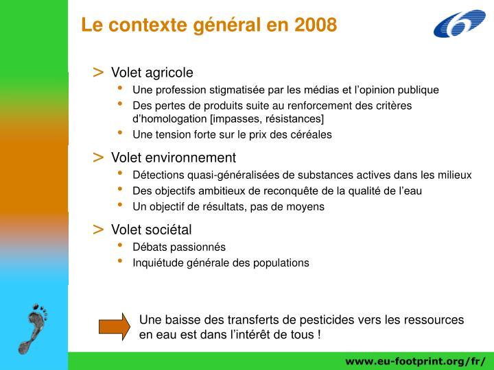 Le contexte général en 2008