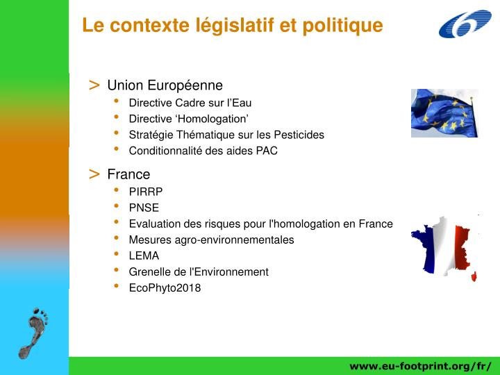 Le contexte législatif et politique