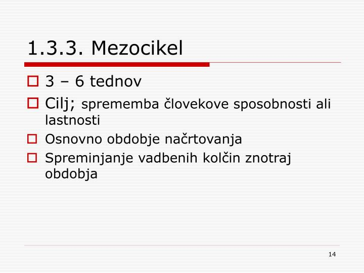 1.3.3. Mezocikel