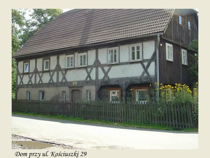 Dom przy ul. Kościuszki 29