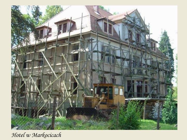 Hotel w Markocicach